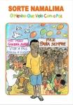 Sorte Namalima: o menino que veio com a paz